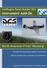 North Amercan P-51D 'Mustang instrument Add-on:*IMPORTANT NOTE: The Panel Builder DCS add-ons above